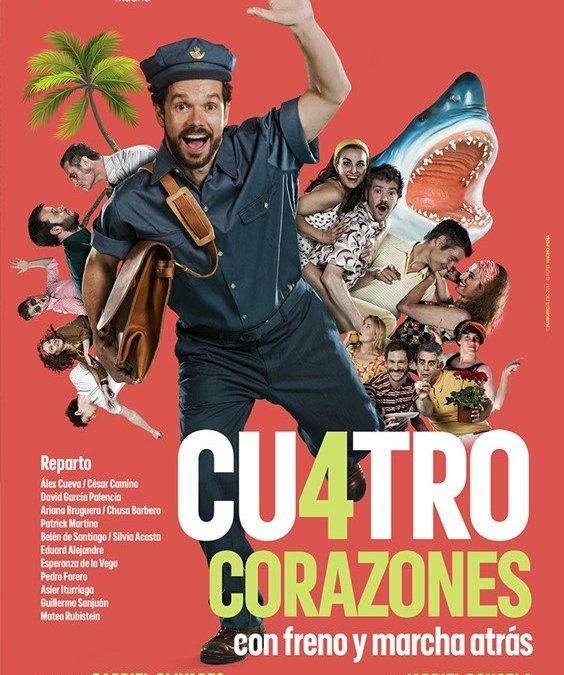 CUATRO CORAZONES CON FRENO Y MARCHA ATRÁS, teatro Maravillas