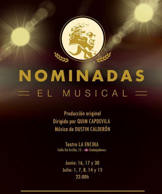 NOMINADAS EL MUSICAL en La Encina Teatro