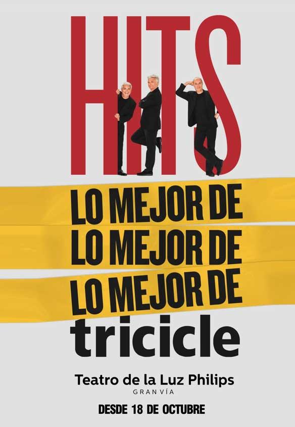 HITS, la despedida de TRICICLE, Teatro de la Luz Philips Gran Vía