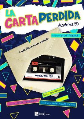 LA CARTA PERDIDA DE LOS 80 en el Teatro LaraARTA PERDIDA DE LOS 80 en el Teatro Lara