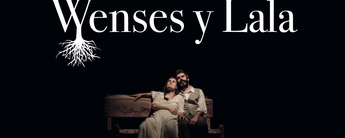 WENSES Y LALA en los Teatros Luchana