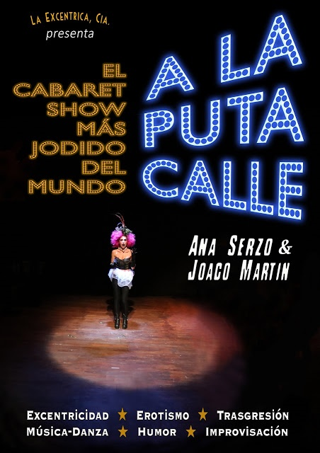 A LA PUTA CALLE / El show de Cabaret más jodido del mundo