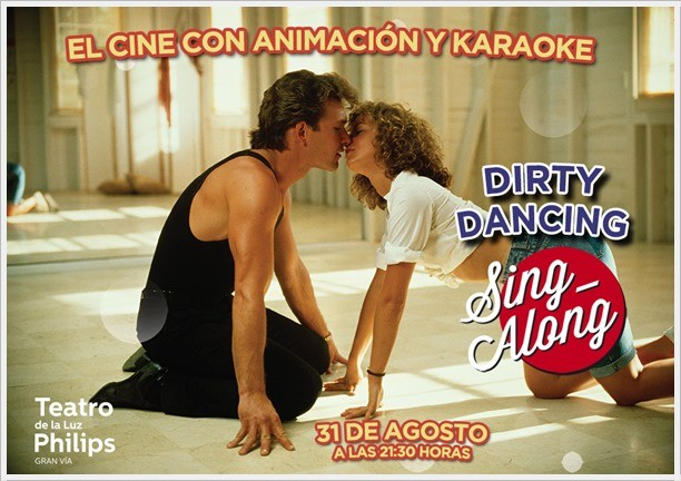 SING ALONG DIRTY DANCING