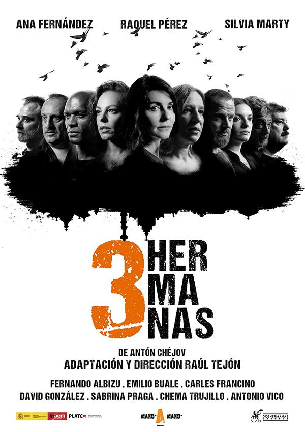 TRES HERMANAS de Antón Chéjov, versión y dirección de Raúl Tejón