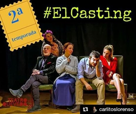 #ELCASTING en el Teatro Quevedo