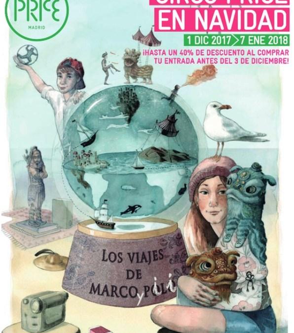 CIRCO PRICE EN NAVIDAD: Los viajes de Marco y Pili
