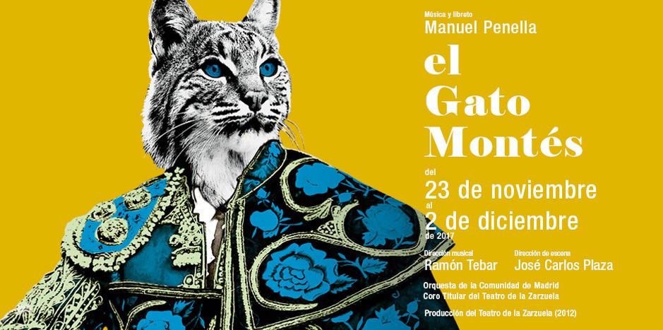 EL GATO MONTÉS en el Teatro de la Zarzuela