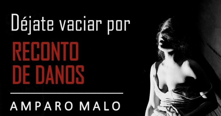 RECONTO DE DANOS de Amparo Malo en el Teatro La Usina