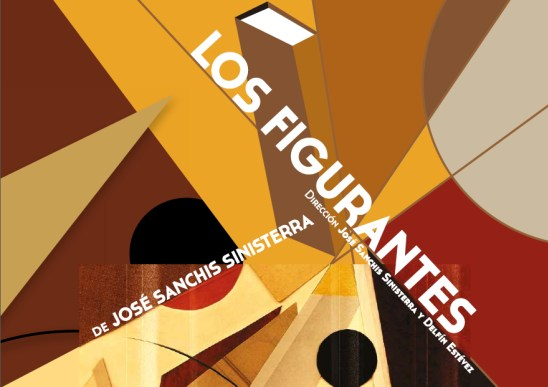 LOS FIGURANTES de José Sanchis Sinisterra