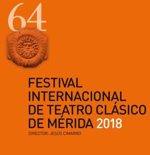 FESTIVAL DE MÉRIDA La 64a Edición del Festival Internacional de Teatro Clásico de Mérida