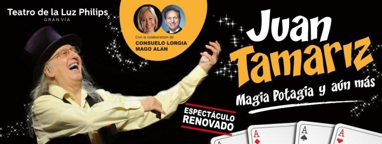 JUAN TAMARIZ, MAGIA POTAGIA Y AÚN MÁS en el Teatro de la Luz Philips