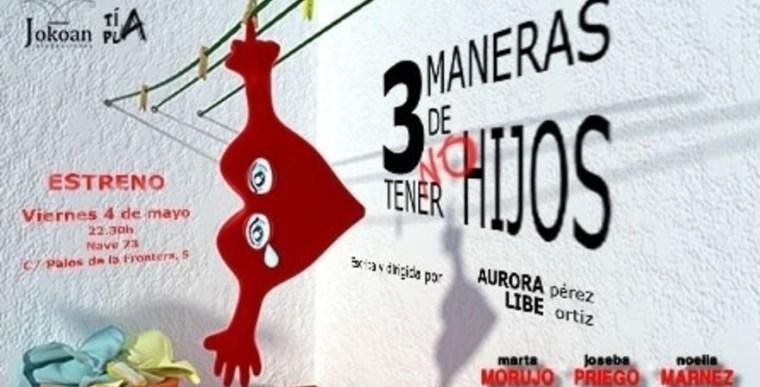3 MANERAS DE NO TENER UN HIJO en Nave 73