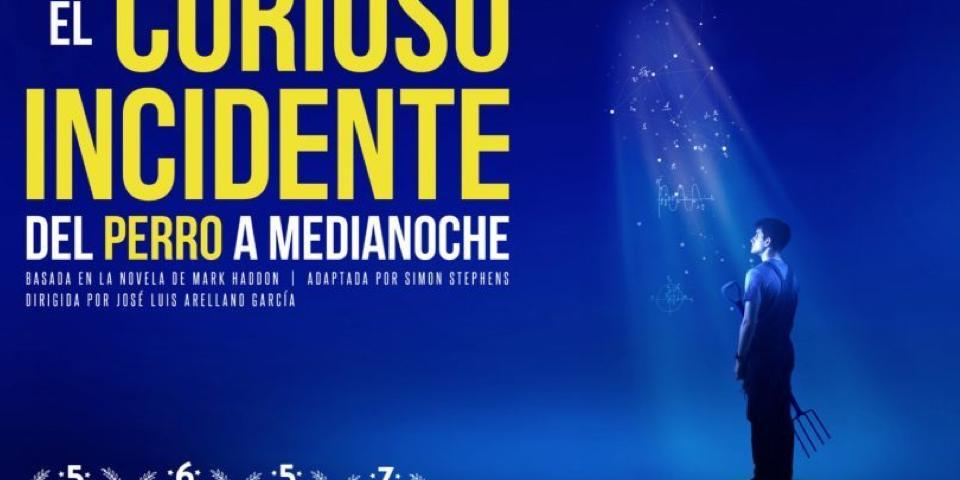 EL CURIOSO INCIDENTE DEL PERRO A MEDIANOCHE en el Teatro Marquina