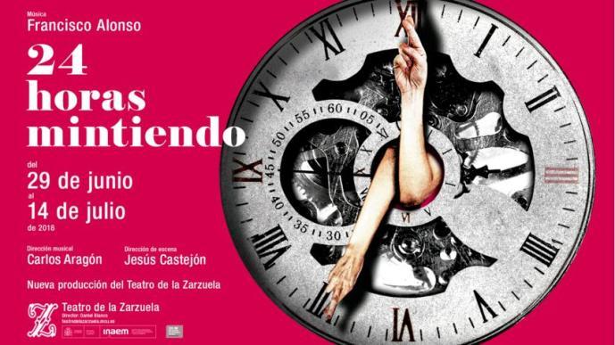 ¡24 HORAS MINTIENDO! en el Teatro de la Zarzuela