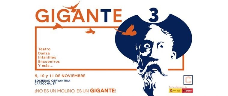 GIGANTE3, UN FESTIVAL EXPERIMENTAL DE CLÁSICOS CONTEMPORÁNEOS CON MIGUEL DE CERVANTES