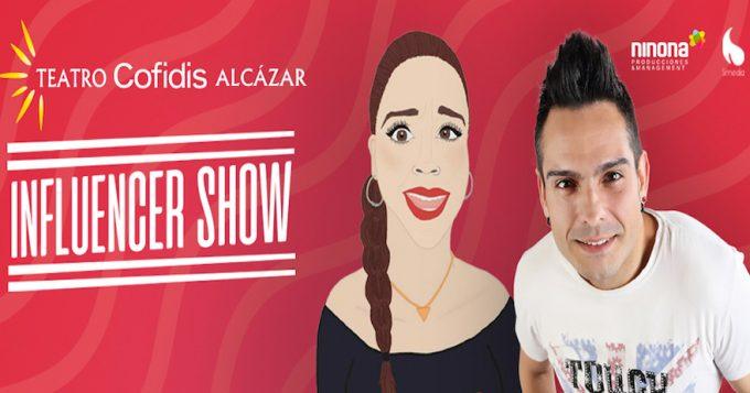 INFLUENCER SHOW en el Teatro Cofidis Alcázar