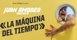LA MÁQUINA DEL TIEMPO en el Teatro Cofidis Alcázar