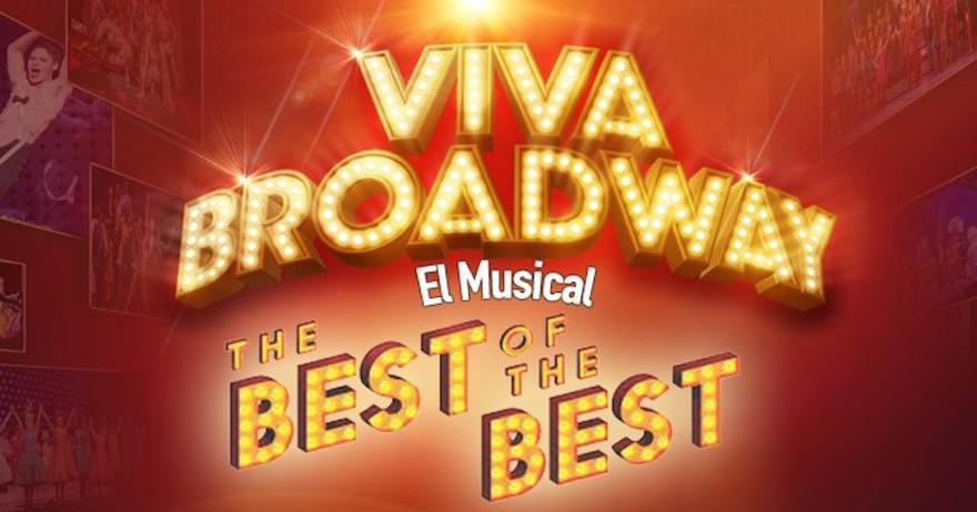 VIVA BROADWAY (the best of the best) Teatro Estación Príncipe Pío