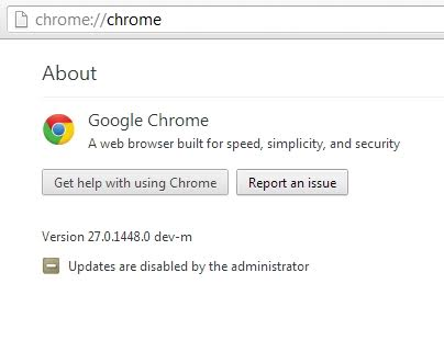 Google Chrome Updates are Disabled by Administrator
