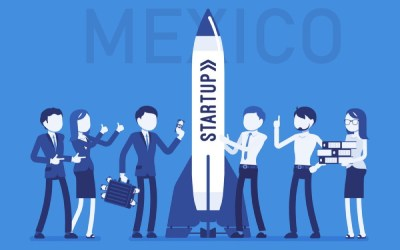 Reasons to Consider Locating Your Startup in Mexico