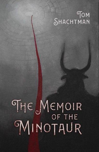 The Memoir of the Minotaur by Tom Scachtman Book Cover