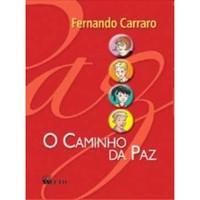 o-caminho-da-paz-fernando-carraro-8532268064_200x200-PU6e75ff36_1