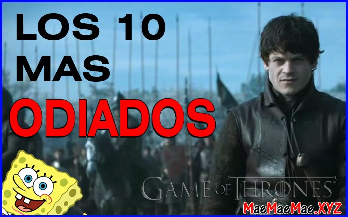 game of thrones 10 personajes odiados
