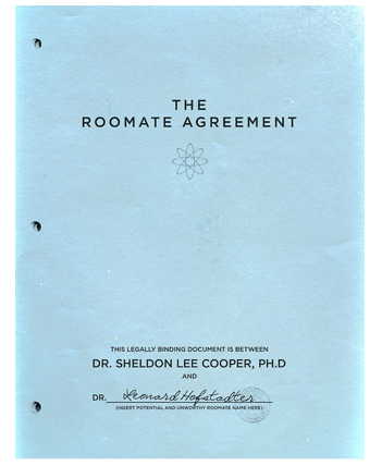 Have something like the Roommate Agreement from the Big Bang Theory but don't want it as complex and one sided. Also make sure it's open for change down the road as things come up.