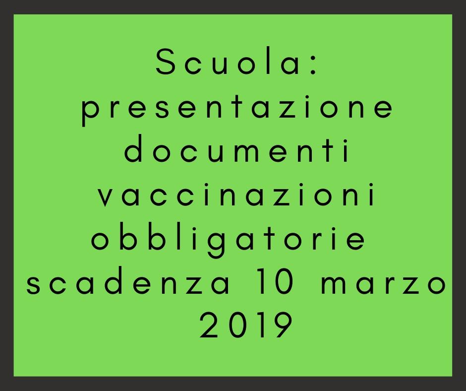 Scuola: presentazione documenti vaccinazioni obbligatorie – scadenza 10 marzo 2019