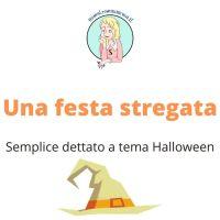 Dettato Halloween - classe seconda e terza scuola primaria
