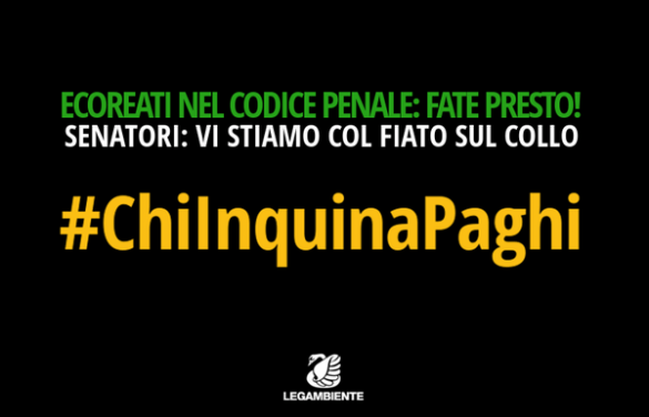 D.d.l. Ecoreati: #ChiInquinaPaghi
