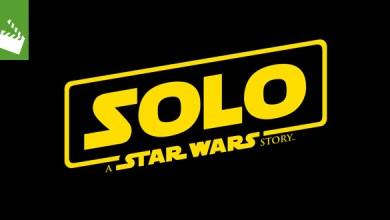 Photo of Film-News: Solo: A Star Wars Story – Erster Trailer soll bald erscheinen