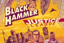 Photo of Review: Black Hammer/Justice League: Hammer of Justice #1