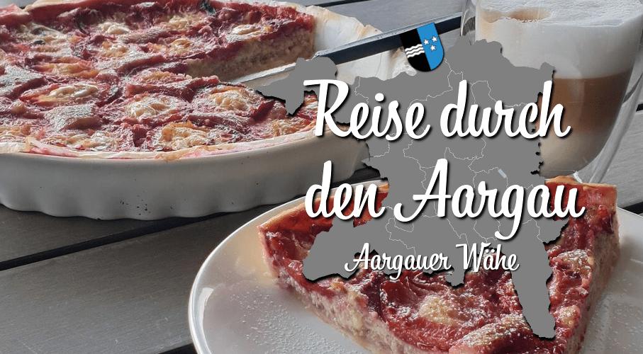 Reise durch den Kanton Aargau mit Violeta und Jacqueline Aargauer Waehe