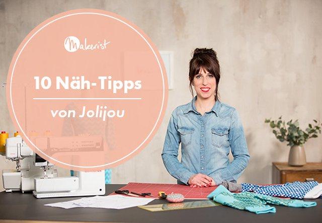 10 Näh-Tipps von Bloggerin Jolijou