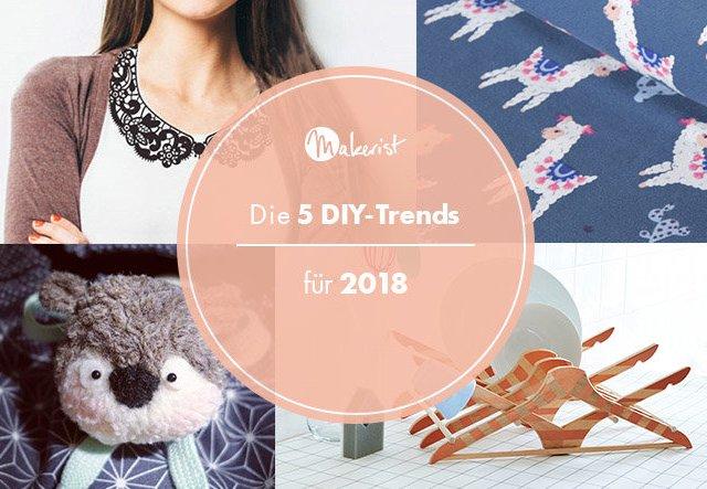Die 5 DIY-Trends für 2018