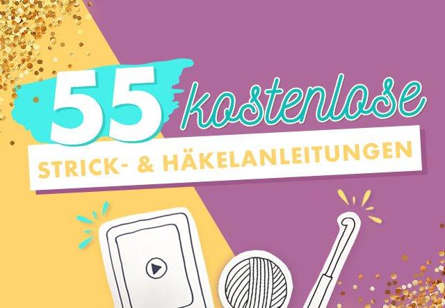 55 kostenlose Strick- und Häkelanleitungen