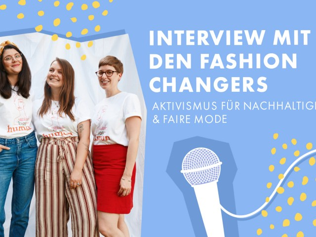 Interview mit den Fashion Changers