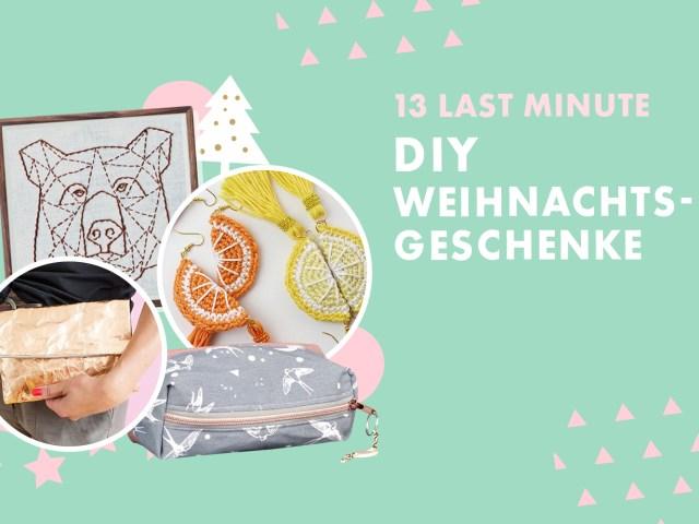 13 Last Minute DIY Weihnachtsgeschenke