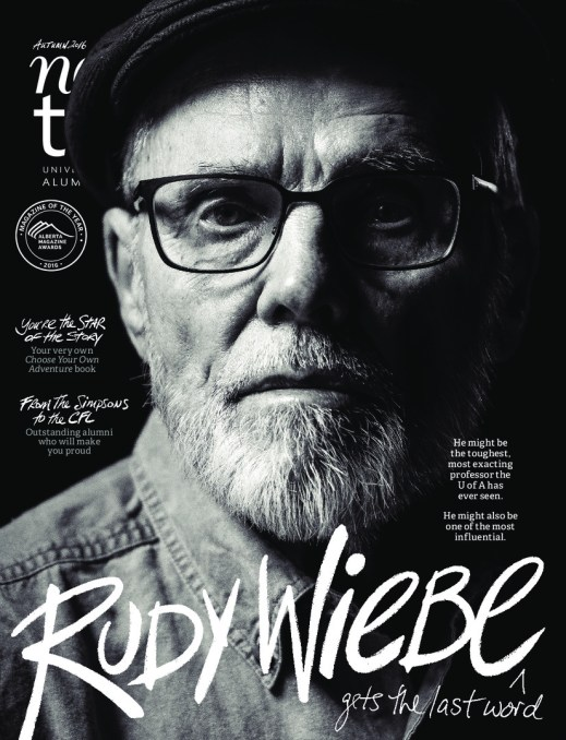 Rudy Wiebe Gets the Last Word New Trail Marcey Andrews, art director Lisa Cook, editor-in-chief John Ulan, senior photographer