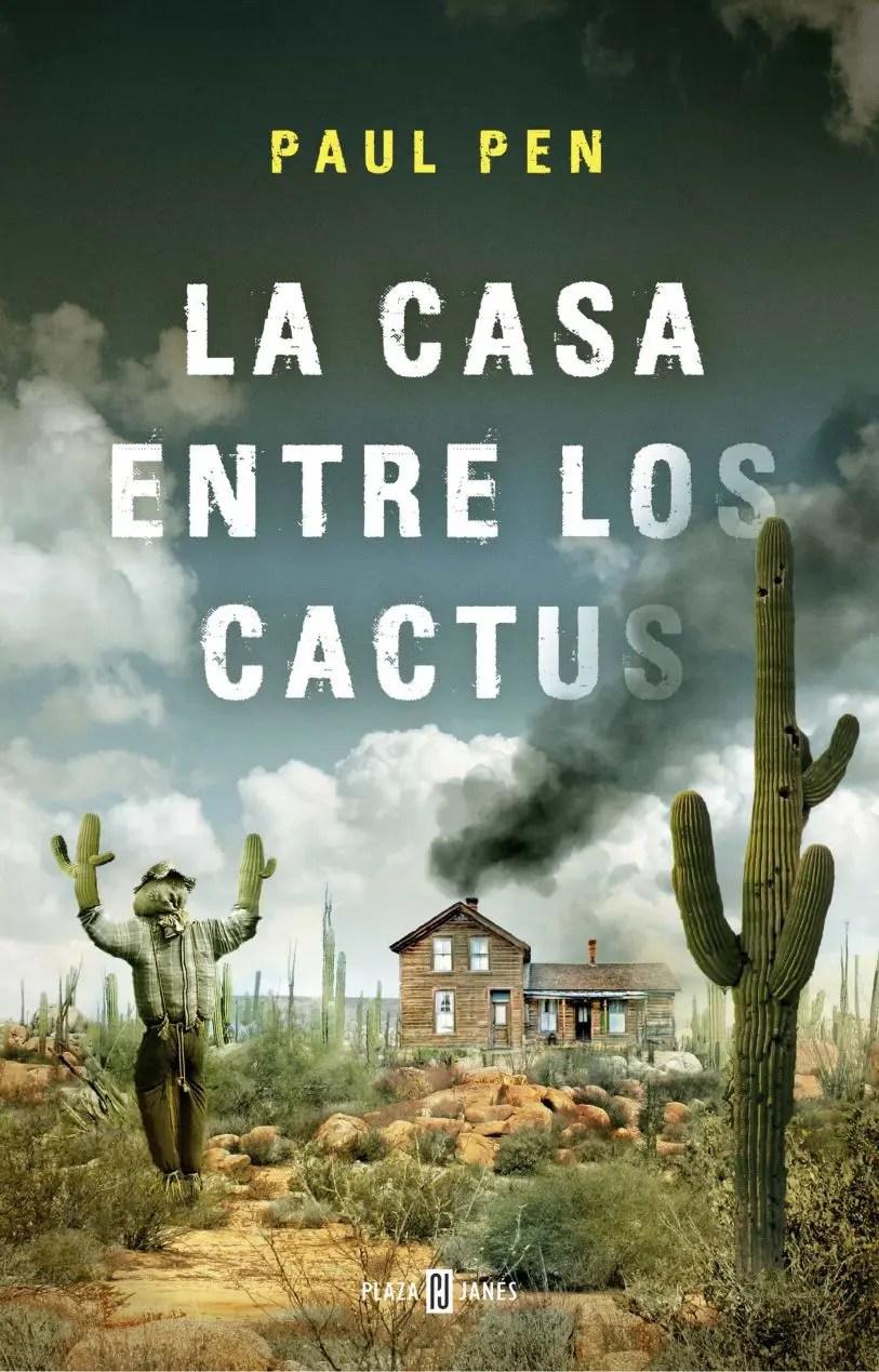 Libro La casa entre los cactus