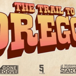 The Trail to Oregon