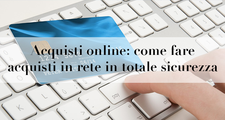 Acquisti online come fare acquisti in rete in totale for Acquisti online casa