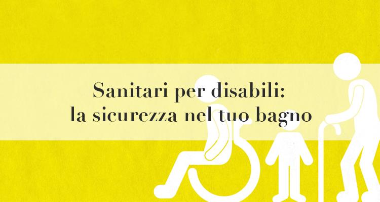 sanitari per Disabili