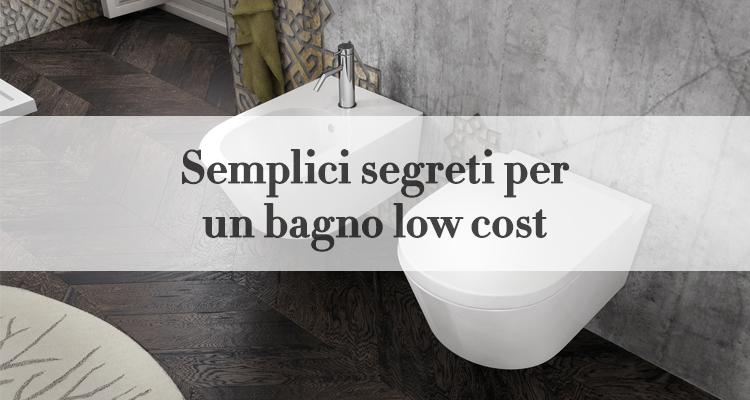 Accessori Bagno Low Cost.I Segreti Per Il Tuo Bagno Low Cost Magazine Deghishop
