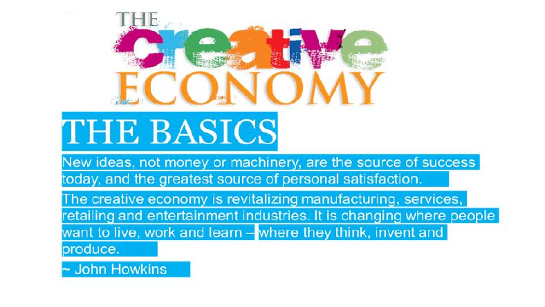 CREATIVE ECONOMY – THE RESOURCE WE NEED NOW