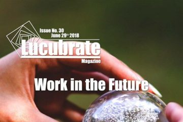 Lucubrate Magazine, Issue No. 30, June 29th, 2018