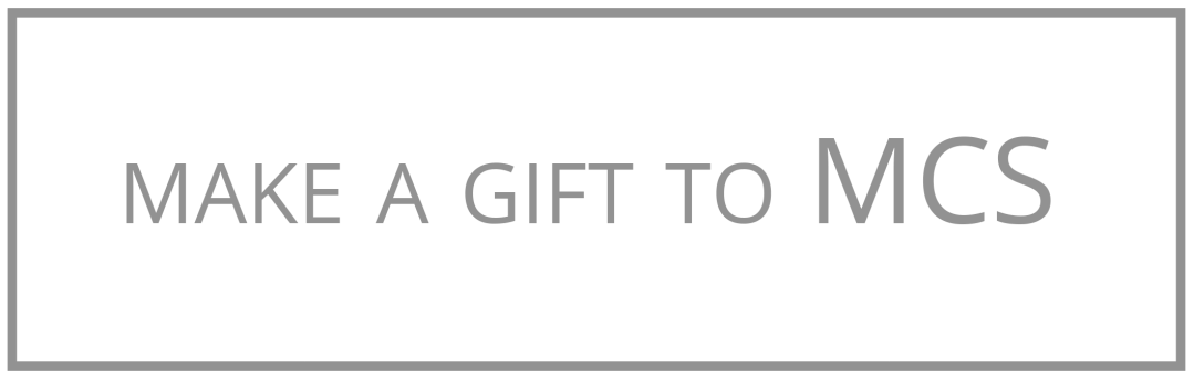 Give a Gift to MCS