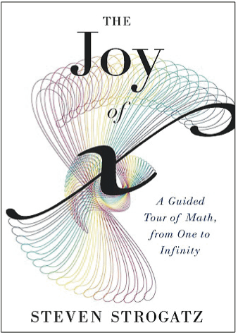 """Book Review: """"The Joy of x: A Guided Tour of Math. from One to Infinity"""" 