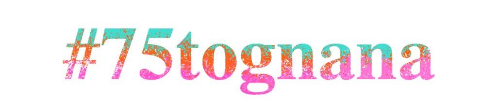 75 anni di Tognana - Hashtag Instagram #75tognana
